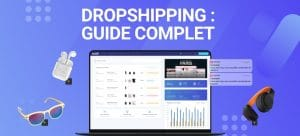 Guide complet du Dropshipping